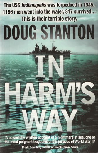 In Harm's Way - The Sinking of the USS Indianapolis - Doug Stanton